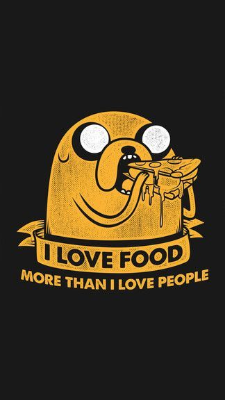 Jake – I Love Food More Than People iPhone 6 / 6 Plus wallpaper – #food #Iphone …