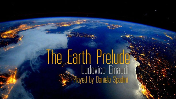 The Earth Prelude - Ludovico Einaudi - Played Daniela Spadini - Piano + String - YouTube