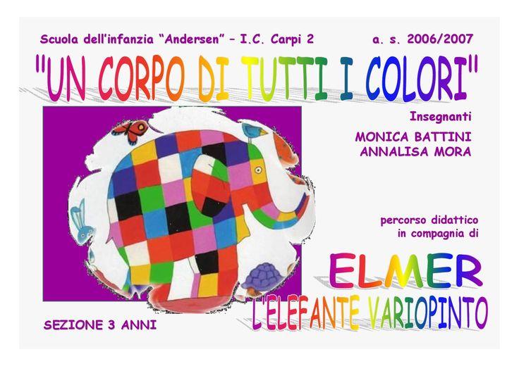 Un corpo di tutti i colori progetto Elmer l'elefante variopinto
