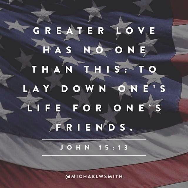 Memorial Day Bible Quotes: Military Bible Quotes John 15 13. QuotesGram