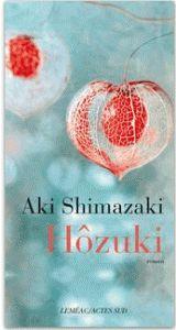 Hôzuki de Aki Shimazaki