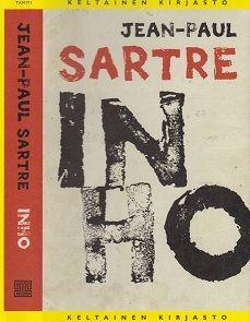 Jean-Paul Sartre: Inho , La Nausée, 1938, suomentanut Juha Mannerkorpi Tammi, Keltainen kirjasto 2014, ensimmäinen suomalainen painos 19...