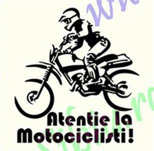 Atentie la Motociclisti!