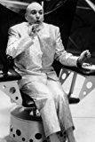 #1: Mike Myers in Austin Powers: International Man of Mystery as Dr. Evil 2436 Poster