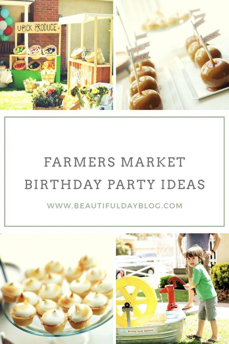 Farmers Market Birthday Party ~ Beautiful Day
