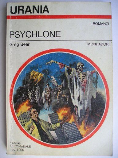 "The novel ""Psychlone"" by Greg Bear was published for the first time in 1979. Cover art by Karel Thole for the Italian edition. Click to read a review of this novel!"
