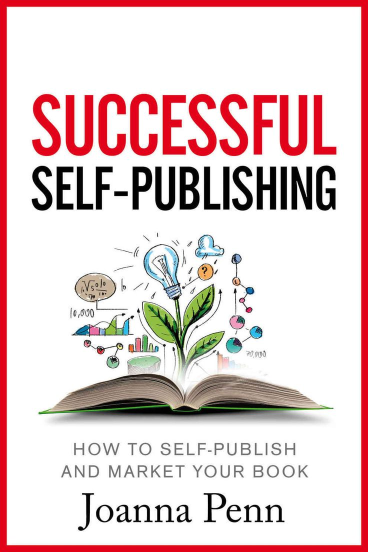 Successful Selfpublishing: How To Selfpublish And Market Your Book In  Ebook