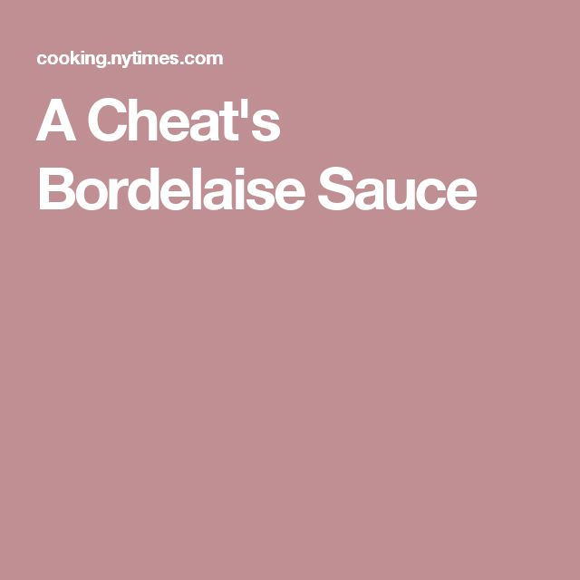 A Cheat's Bordelaise Sauce