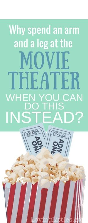 Cheap Movie Theaters - We used to spend lots of money going to the theater as a family of 7. Even a matinee was pricey! Now we do this instead. Same experience, for one-fourth of the price!