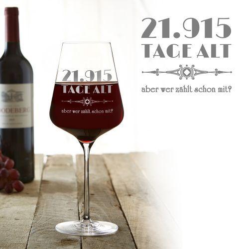 Das Weinglas mit Gravur - Alter in Tagen ist eine clevere Geschenkidee zum Geburtstag, denn das Alter wird nicht wie üblich in Jahren, sondern in Tagen angegeben!