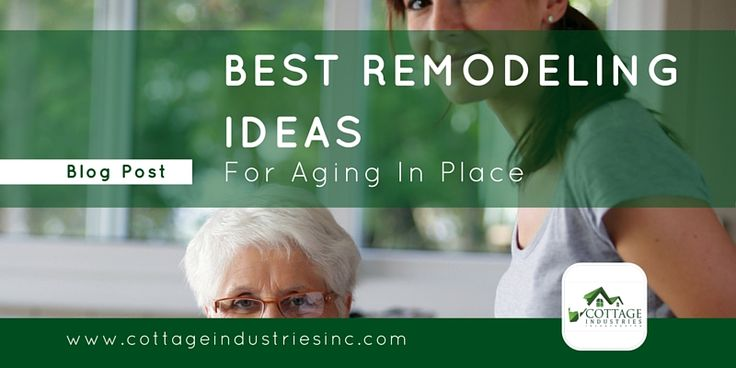 Best Remodeling Ideas For #aginginplace #agingathome