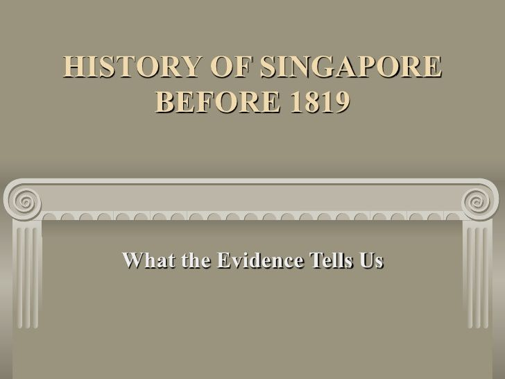 History Of Singapore Before 1819