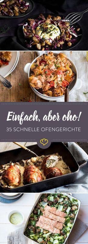 Schnelle und einfache Gerichte aus dem Ofen mit dem gewissen Etwas. So beeindruckst du deine Freunde und sparst dir Zeit beim Abwasch.
