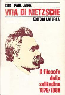 Curt Paul Janz – Vita di Nietzsche. Vol. 2. Il filosofo della solitudine (1879-1889) (1981) – maRAPcana
