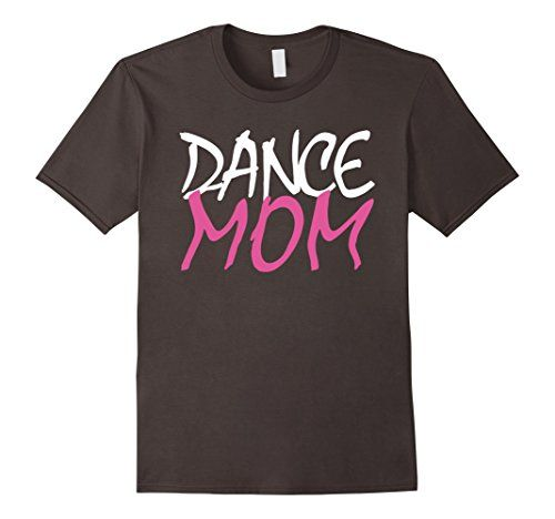 Dance Shirt Women & Girls 2017 Women's Dance Mom Shirt for Mothers Who Love Dancing Tee Women's Dance mom T-shirt for moms who is a sport moms and love to dance. Super mice dance mom tshirts for girls loving dancing. One of the best dance mom shirt for a mother who is always young and love to dance. Make a cute Mother's Day Gift to your Mommy by given her such a funny mom shirt. Also wonderful gift for a Birthday to your mom. Giving this dance mommy shirt to your mother you are saying like I…