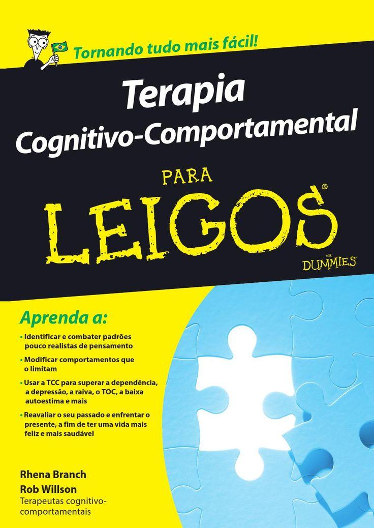 Terapia cognitivo comportamental para leigos                                                                                                                                                      Mais