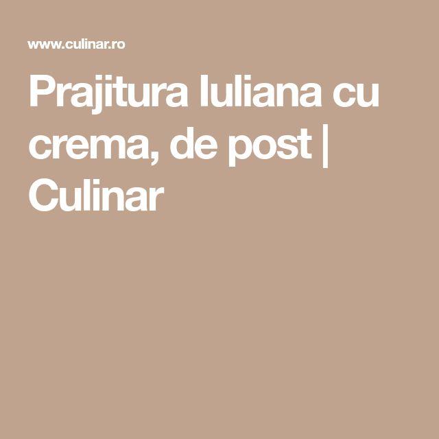 Prajitura Iuliana cu crema, de post | Culinar