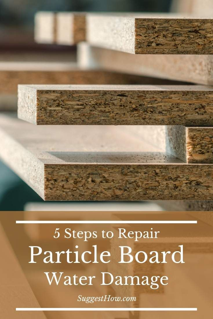 How To Repair Particle Board Water Damage In 2020 Particle Board Water Damage Repair Laminate Furniture