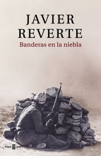 BANDERAS EN LA NIEBLA. Localización / Kokagunea: Literatura Planta 0. Signatura / Sinadura: N REVERTE