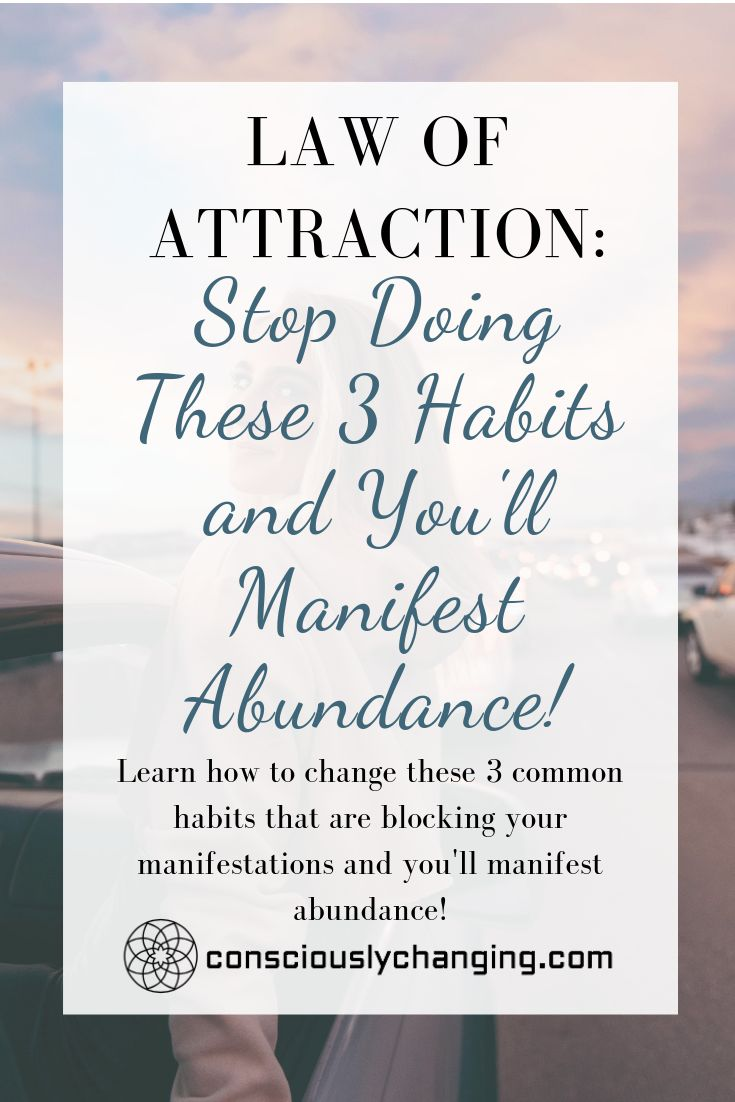 Law of Attraction: Stop Doing These 3 Habits and You'll Manifest Abundance!