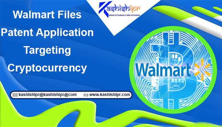 Walmart Files Patent Application Targeting Cryptocurrency