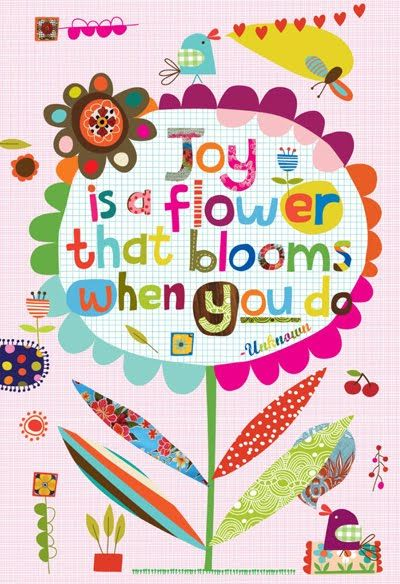 joy - repinning not only for the quote but because I really like the design as well. I could totally do that.