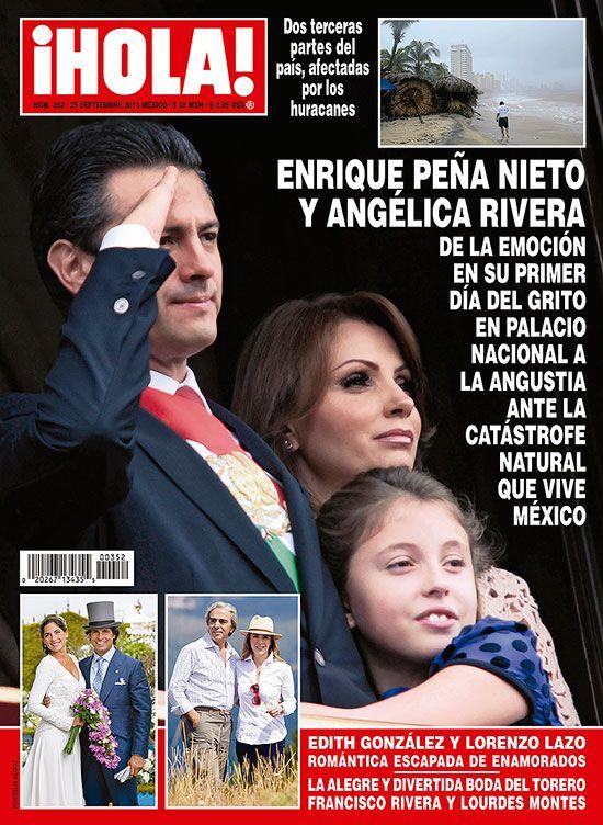 En ¡HOLA!: Angélica Rivera y Enrique Peña Nieto, de la emoción en su primer día del grito a la angustia ante la catástrofe natural que vive México