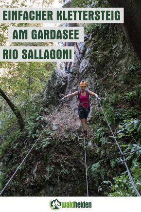 Auch für Anfänger geeignet: Der Rio Sallagoni Schluchten-Klettersteig am Gardasee.