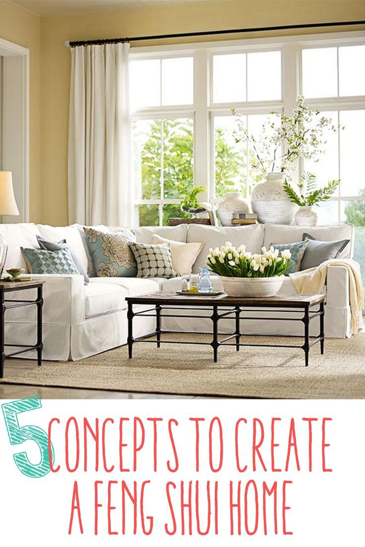 "5 Concepts to Create a Feng Shui Home - Non-Confusing, Simple Explanation of ""Feng Shui"" that makes sense to a VERY UN-fancy lady! :) - KG Buying a House #homeowner"