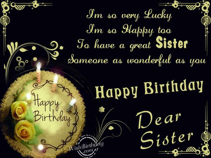 Happy Birthday Sister Cards | Birthday Wishes for Sister - Birthday Images, Pictures