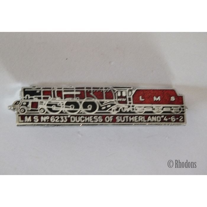L M S No 6233 Duchess Of Sutherland 4-6-2 Steam Locomotive Enamel Lapel Badge Listing in the Enamel Badges & Pinbacks,Badges, Pinbacks & Patches,Collectables Category on eBid United Kingdom | 145237640