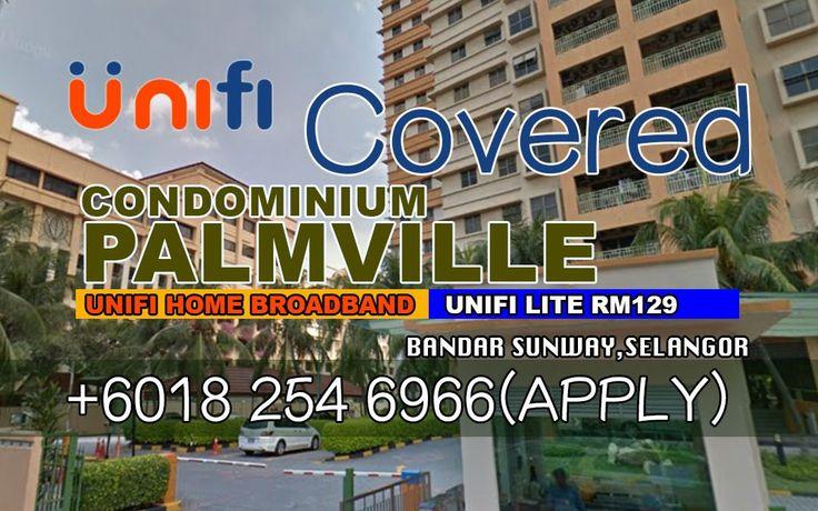 UniFi Bandar Sunway Coverage Map Update :UniFi Home Available At Palm Ville Resort Condo, Bandar Sunway Selangor