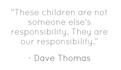 These children are not someone else's responsibility.  They are our responsibility.