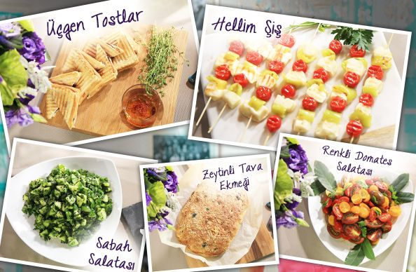 Günümün En Güzel Anı'nda bugün: Hellim şiş, üçgen tostlar, sabah salatası, renkli domates salatası ve zeytinli tava ekmeği