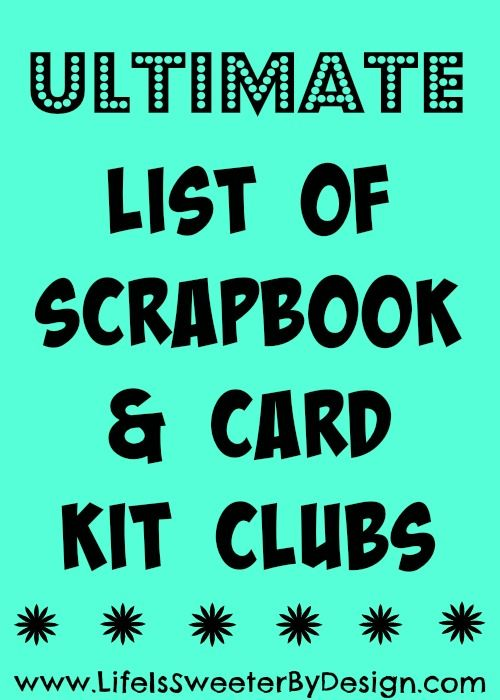 This huge list of every monthly scrapbook, card making ...