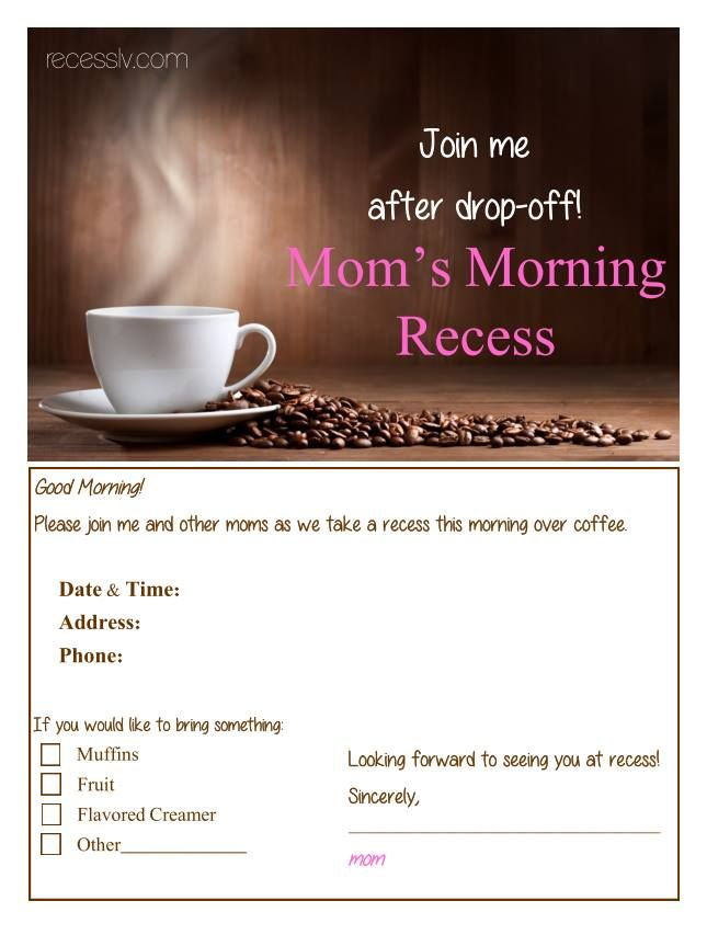 Mom's Morning Recess invitation- free printables Good idea for Spa Promo