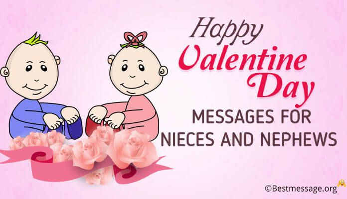 Happy Valentine Day Messages For Nieces And Nephews Valentines Day Messages Happy Valentine Day Quotes Happy Valentines Quotes