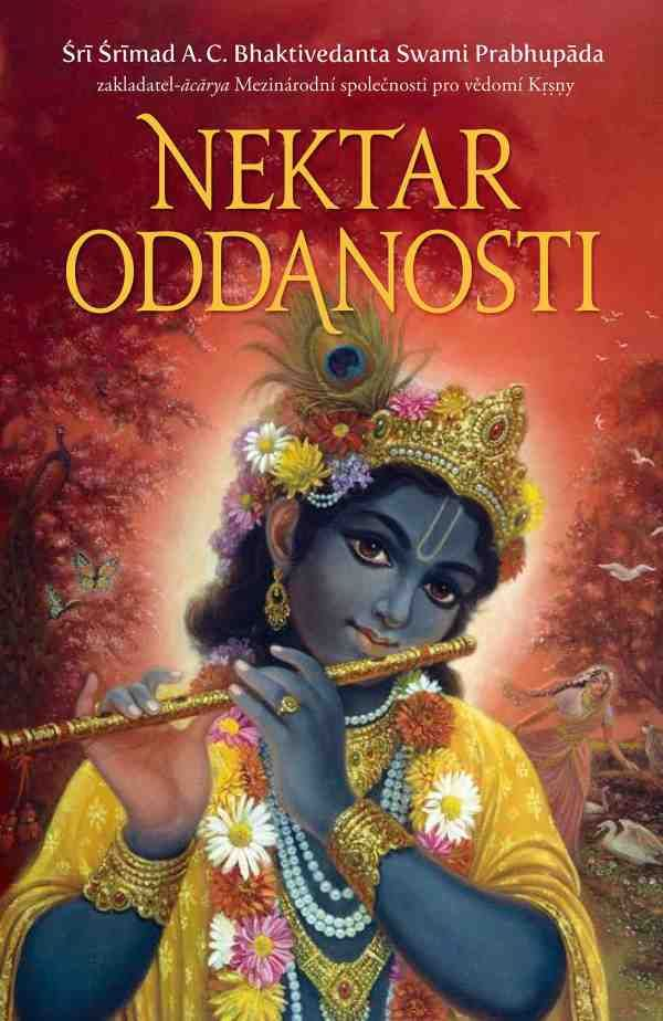 The Nectar of Devotion | bbtmedia.com by His Divine Grace A. C. Bhaktivedanta Swami Prabhupada Czech ebook edition Srila Prabhupada has written this summary study to show the essential understanding of the practices and ideals of Krishna consciousness, and to introduce the Western world to the beauty of devotional concepts.