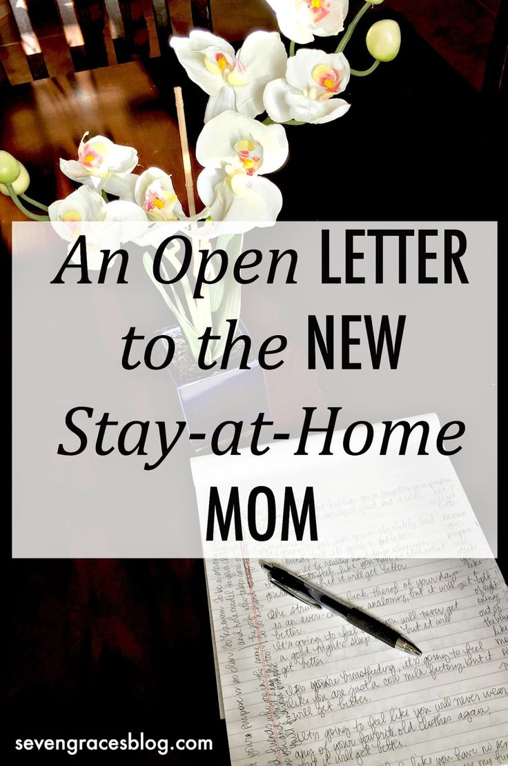 Seven Graces: An Open Letter to the New Stay-at-Home Mom...
