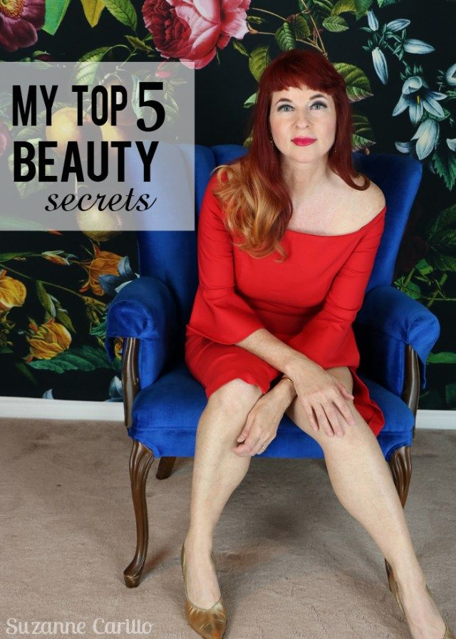 My Top Five Beauty Secrets Over 50 Suzanne Carillo Beauty