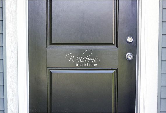 """Welcome to our home - Vinyl Lettering Word Door or Wall Art Home Decal - 10.25"""" W x 5"""" H on Etsy, $6.00"""