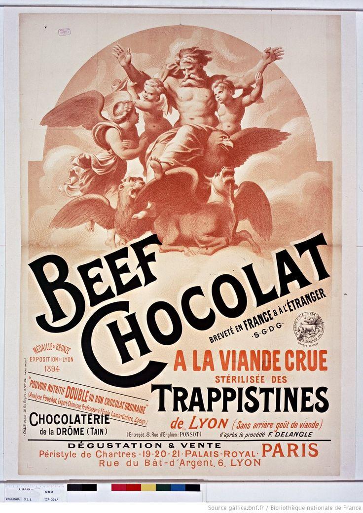 Beef Chocolat [...] à la viande crue stérilisée des trappistines de Lyon (sans arrière goût de viande) [...]. Chocolaterie de la Drôme (Tain) [...]. Dégustation & vente péristyle de Chartres, 19-20-21, Palais-Royal [...] : [affiche] / [non identifié] 1894
