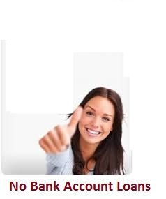 #NoBankAccountLoans arrange additional cash assistance that you can obtain without any checking account and sort out all your unplanned expenses on time. Availing for these financial services borrowers neither need to show their credit status nor fax any precious documents prior to approval. www.paydayloansnobankaccount.com