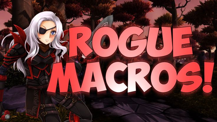 cool ♣ Sensus | WoW Rogue Guide | World of Warcraft Rogue Macros (WoW WoD Rogue PvP Macros)