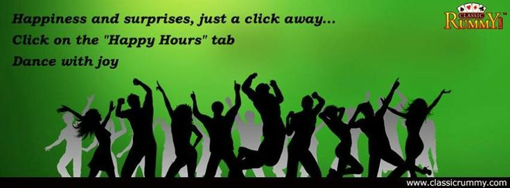 "Happiness and Surprises, just a click away... Click on ""HAPPY HOURS"" tab and Dance with joy.  https://www.facebook.com/ClassicRummy/app_174961479209942"