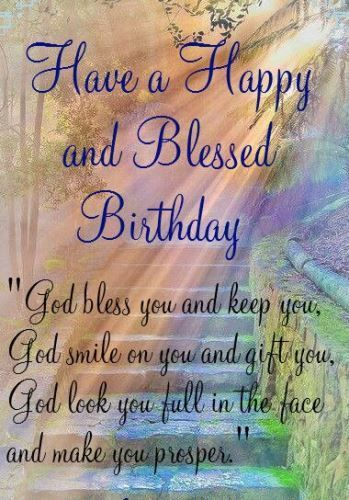 Bible Birthday Wishes Images To Dedicate Your Friend Or Family Member This Religious Saying ReadsHave A Happy And Blessed