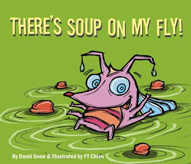 There's Soup on My Fly!