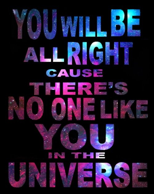 Muse - Invincible  Make your dreams come true, don't give up the fight. You will be all right cause there's no one like you in the universe