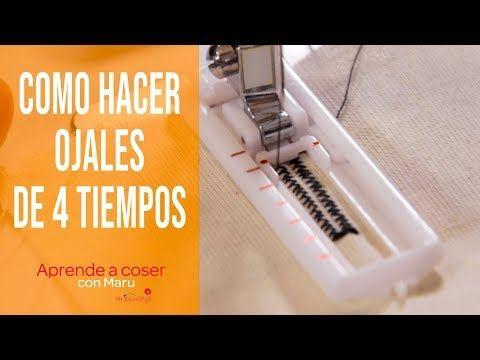 Como hacer Ojales en 4 tiempos con tu maquina de coser