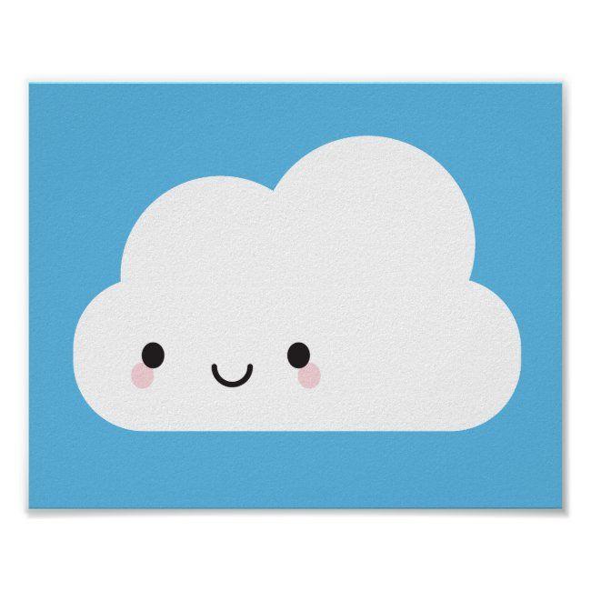 Happy Kawaii Cloud Poster Zazzle Com In 2021 Kawaii Cloud Cartoon Clouds Kawaii